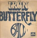 Ball - Iron Butterfly