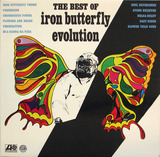 The Best Of Iron Butterfly Evolution - Iron Butterfly