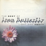 The Best Of Iron Butterfly Light And Heavy - Iron Butterfly