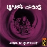 Isaac's Moods - The Best Of Isaac Hayes - Isaac Hayes