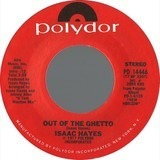 Out Of The Ghetto / It's Heaven To Me - Isaac Hayes
