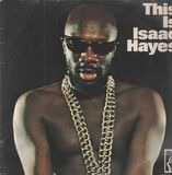 This Is Isaac Hayes - Isaac Hayes