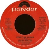 Zeke The Freak - Isaac Hayes