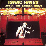 Live at the Sahara Tahoe - Isaac Hayes