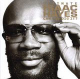 Ultimate Isaac Hayes (Can You Dig It?) - Isaac Hayes