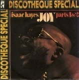 Joy (Parts 1 & 2) - Isaac Hayes