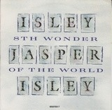 8th wonder of the world - Isley Jasper Isley