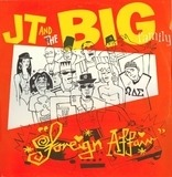 Foreign Affair - J.T. And The Big Family