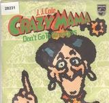Crazy Mama / Don't Go To Strangers - J.J. Cale