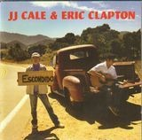 The Road to Escondido - J.J. Cale & Eric Clapton