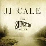 The Silvertone Years - J.J. Cale