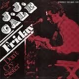 Friday / Don't Cry Sister - J.J. Cale