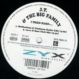 I Tried Hard... - J.T. And The Big Family