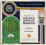 Remember The Golden Days Of Radio Volume 1 - Jack Benny And Frank Knight