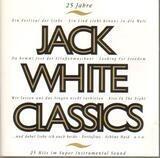 25 Jahre Jack White Classics - Jack White