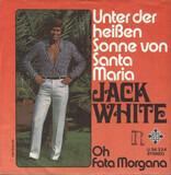 Unter Der Heißen Sonne Von Santa Maria - Jack White