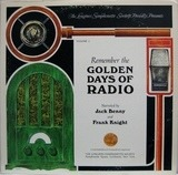 Remember The Golden Days Of Radio Volume 2 - Jack Benny And Frank Knight