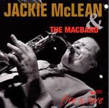 Fire & Love - Jackie McLean & The MacBand