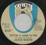 Puttin' It Down To You / Never Is Forever - Jackie Moore