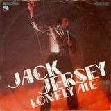 Lonely Me / Keep On Shakin' - Jack Jersey