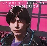 For America / Till I Go Down - Jackson Browne