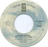 That Girl Could Sing / Of Missing Persons - Jackson Browne