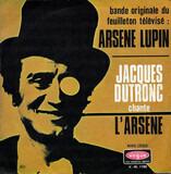 L'Arsène / Stercok - Jacques Dutronc / Georges Raudi Et Son Orchestre
