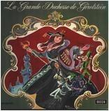 La Grande Duchesse De Gerolstein - Offenbach