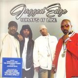 what's it like - Jagged Edge