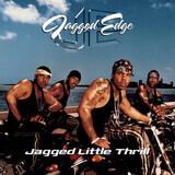 Jagged Little Thrill - Jagged Edge