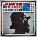 Part Time - James Blood Ulmer