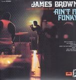 Ain't It Funky - James Brown And The James Brown Band