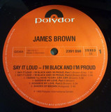 Say It Loud I'm Black And I'm Proud - James Brown