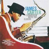 Conversin' With The Elders - James Carter