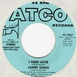 I Need Love - James Gang