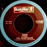 I Don't Have The Time / Fred - James Gang