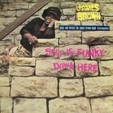Sho Is Funky Down Here - James Brown Plays And Directs The James Brown Band