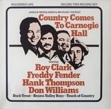 Country Comes to Carnegie Hall - Roy Clark, Freddy Fender, Hank Thompson, Don Williams