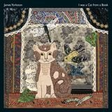 I Was A Cat In A Book - James Yorkston