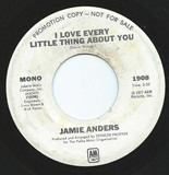 I Love Everything Little Thing About You - Jamie Anders