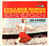College Songs Everybody Knows - Jan Garber And His Orchestra