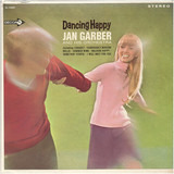 Dancing Happy - Jan Garber And His Orchestra