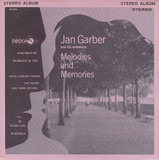 Melodies & Memories - Jan Garber And His Orchestra
