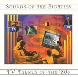 Sounds of the Eigties - TV Themes of the '80s - Jan Hammer / Bill Conti a.o.