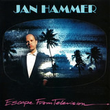 Escape From Television - Jan Hammer