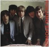 Rolling Stones: The Illustrated Biography - Jane Benn