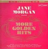 Jane Morgan Sings More Golden Hits - Jane Morgan