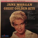 Jane Morgan Sings The Great Golden Hits - Jane Morgan