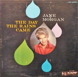 The Day the Rains Came - Jane Morgan