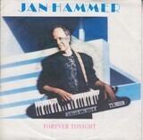 Forever Tonight - Jan Hammer